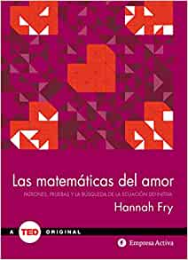 The Mathematics of Love - Spanish edition
